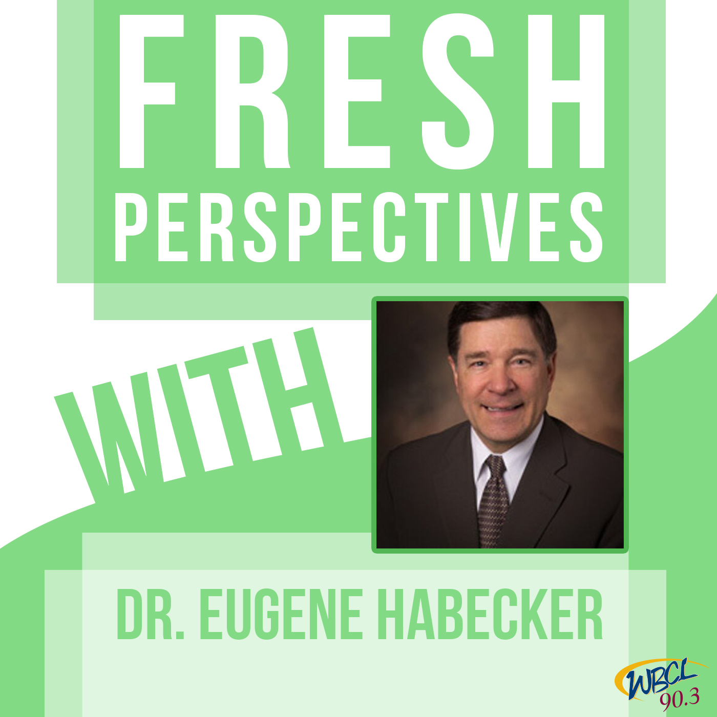 Fresh Perspectives – WBCL Archives